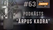#63 <i>Ārpus Kadra:</i> Kas notiek Latvijas Futbola federācijā?