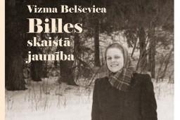 """Iznāk Vizmas Belševicas triloģijas """"Bille"""" trešā daļa """"Billes skaistā jaunība"""""""