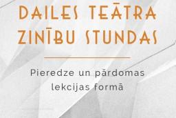 """Dailes teātra Zinību stundā – fotogrāfs Jānis Deinats sarunā """"Fotogrāfija. Teātris"""""""