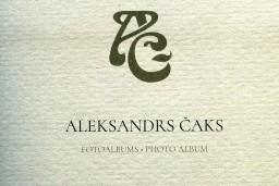 Dzejnieka Aleksandra Čaka fotoalbums, kura patiesībā nemaz nav…