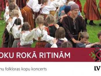 """Video: ŠOBRĪD TIEŠRAIDĒ: #DzSv bērnu folkloras kopu koncerts """"Roku rokā ritinām"""""""