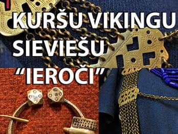 """Kuršu vikingu sieviešu """"ieroči"""" etnomuzejā """" Cepures pasaule"""""""
