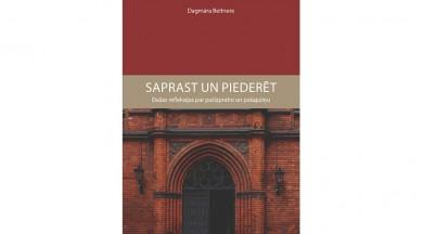 Socioloģijas doktores Dagmāras Beitneres publiskā lekcija SAPRAST UN PIEDERĒT. KAM? un grāmatas SAPRAST UN PIEDERĒT atvēršanas svētki