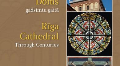"""Apgāds """"Jumava"""" izdevis Elitas Grosmanes grāmatu par Rīgas Domu """"Rīgas Doms gadsimtu gaitā"""""""