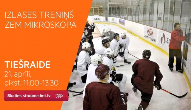 Latvijas hokeja izlase zem mikroskopa