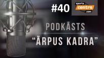 #40 <i>Ārpus Kadra:</i> Zutis par Kambalu, režīmu, zaļumbaļļu rūdījumu