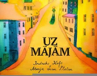 """Latviski izdota igauņu grāmata bērniem """"Uz mājām"""""""