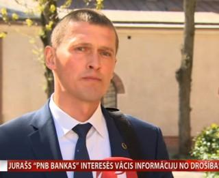"""Video: Jurašs """"PNB bankas"""" interesēs vācis informāciju no drošības iestādēm"""