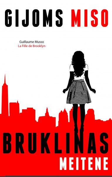 """Aizraujošs franču rakstnieka trilleris """"Bruklinas meitene"""""""
